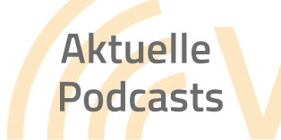 Aktuelle Podcasts